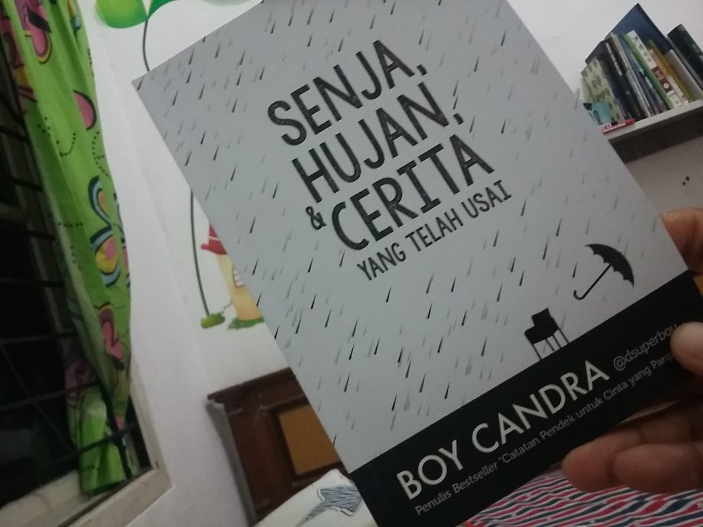 """Senja, Hujan, & Cerita yang Telah Usai"""